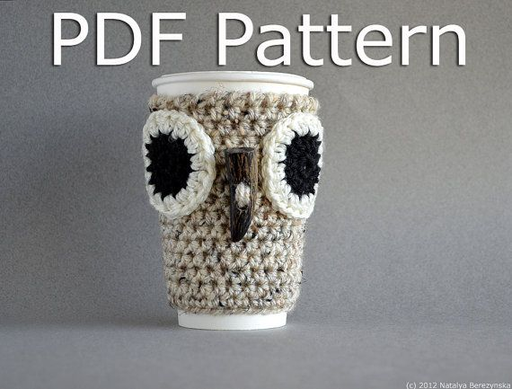 CROCHET PATTERN  Crochet Owl Coffee Cozy Pattern  by natalya1905, $5.00