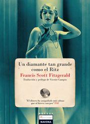 #Literatura #ReencuentrosBreves  UN DIAMANTE TAN GRANDE COMO EL RITZ  - Francis Scott Fitzgerald #Navona