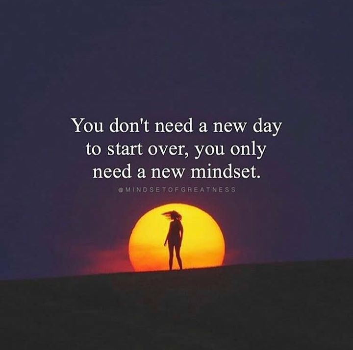You dont need a new day to start over..