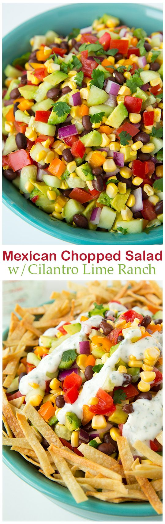 Food and Drink: Mexican Chopped Salad with Greek Yogurt Cilantro L...