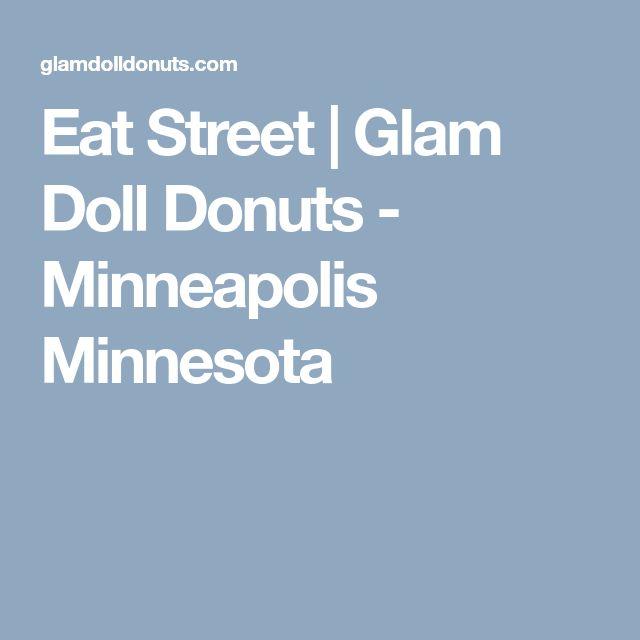 Eat Street | Glam Doll Donuts - Minneapolis Minnesota