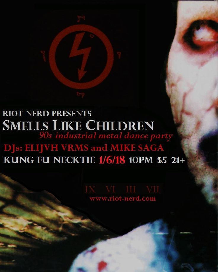 Smells Like Children - 90s Industrial Metal Dance Party at Kung Fu Necktie 1/6!  Marilyn Manson // Nine Inch Nails // KMFDM // White Zombie // Skinny Puppy // Ministry // Rammstein // Chemlab // Front Line Assembly // Front 242 // Type O Negative // Suicide Commando // Thrill Kill Kult // & lots more!  #philly #phillygoth #kungfunecktie