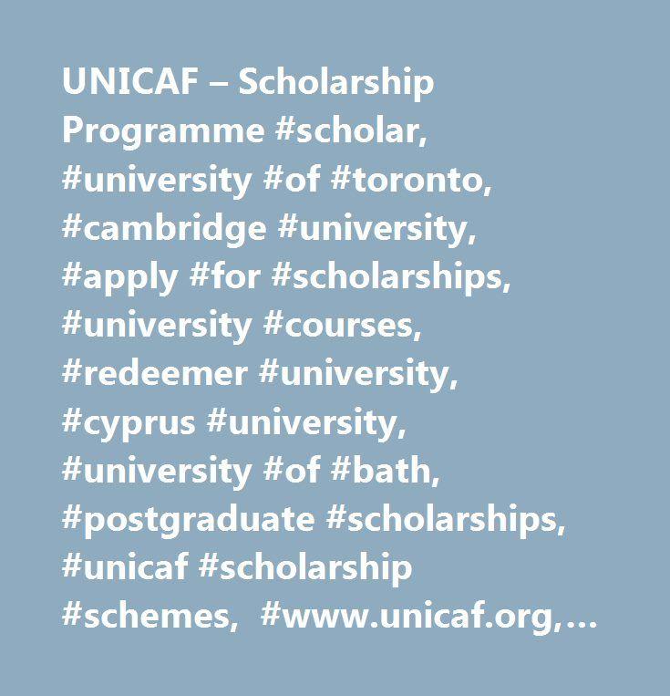 UNICAF – Scholarship Programme #scholar, #university #of #toronto, #cambridge #university, #apply #for #scholarships, #university #courses, #redeemer #university, #cyprus #university, #university #of #bath, #postgraduate #scholarships, #unicaf #scholarship #schemes, #www.unicaf.org, #unicaf #studies…