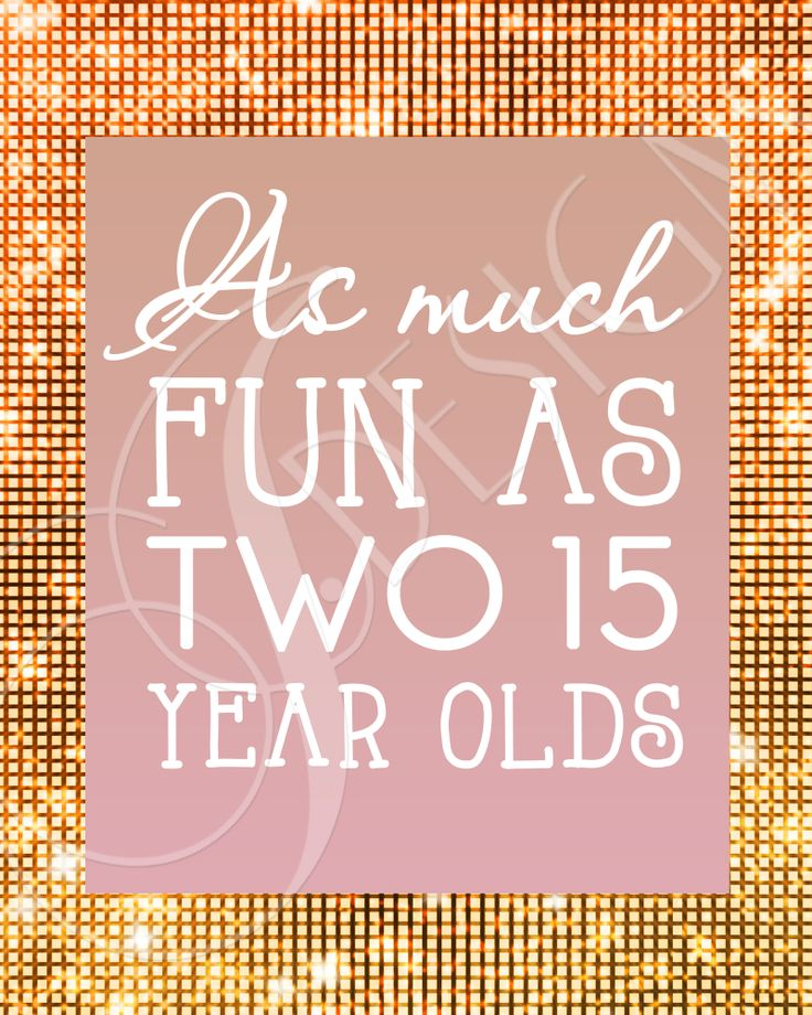 As Much Fun As Two 15 Year Olds - Decorative Sign for a Pink and Gold Themed 30th Birthday Party