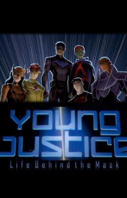 "Read ""Young Justice - Season 3 - Life Behind the Mask - A/N"" #wattpad #action"