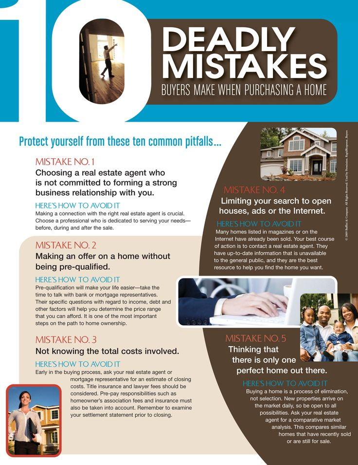 10 Deadly Mistakes Buyers Make When Purchasing a Home