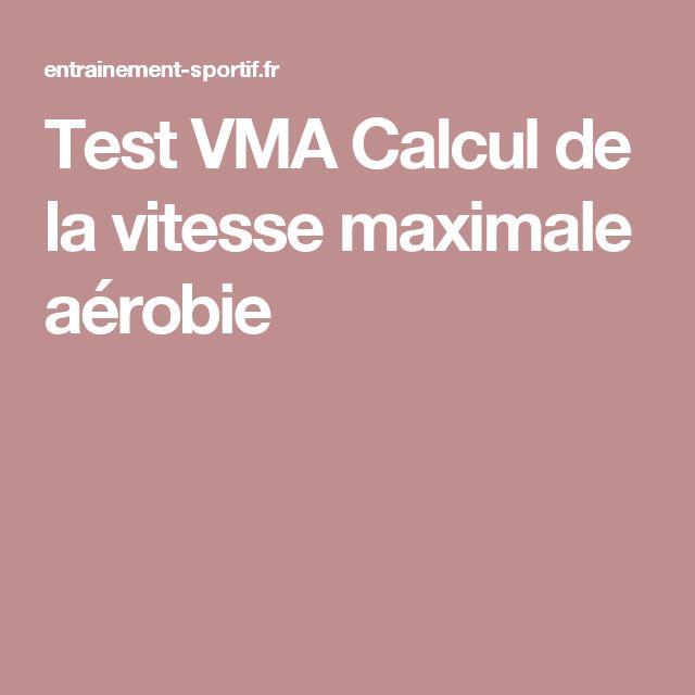 Test VMA Calcul de la vitesse maximale aérobie
