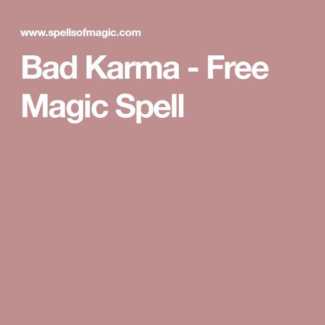 Bad Karma - Free Magic Spell