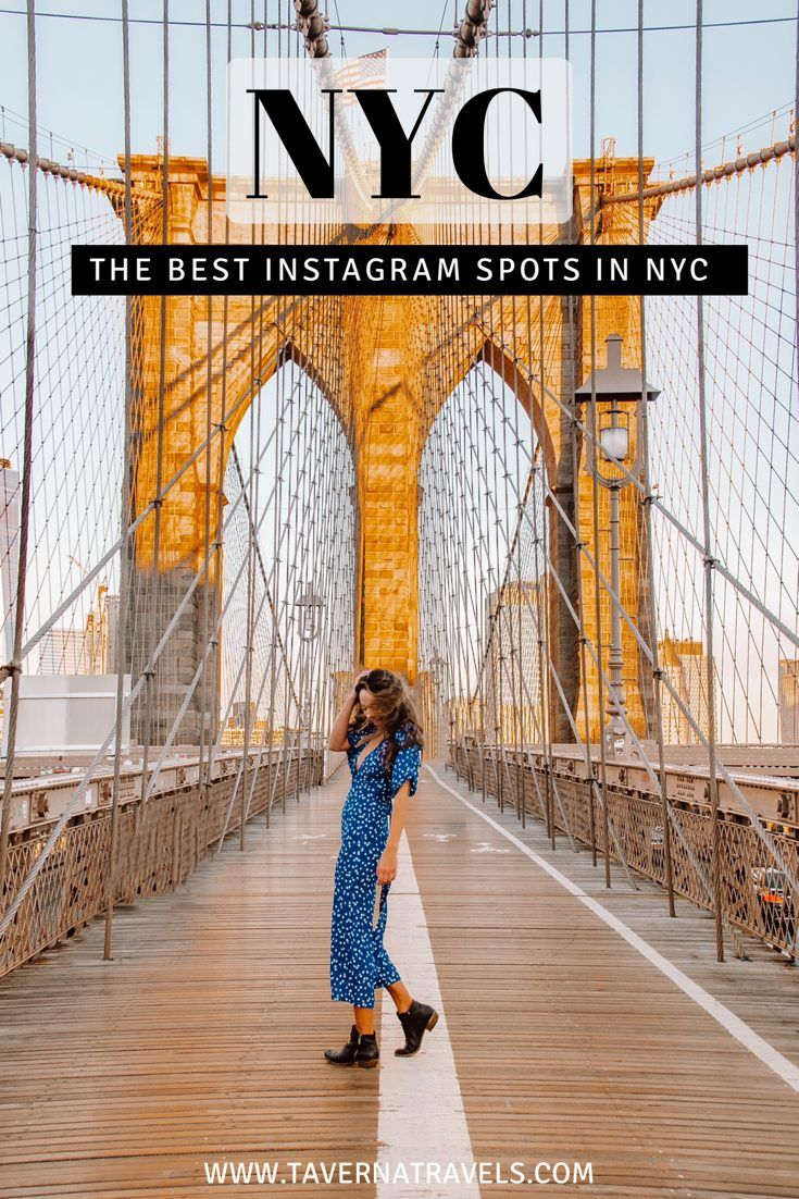 The 10 Best Instagram Spots in NYC   – Best of Taverna Travels