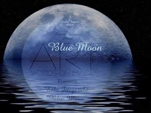 √♥ Ella Fitzgerald √ Blue Moon √ Lyrics - YouTube