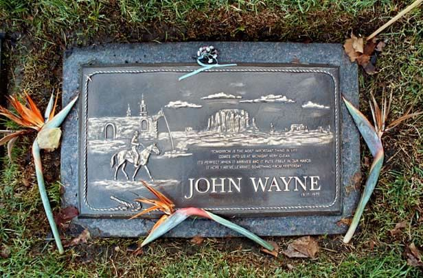 "john wayne's gravestone bears his quote/ "" tommorrow is the most important thing in life, comes into us at midnight very clean, it's perfect when it arrives and put's itself in our hands, it hopes we've learned something from yesterday."""