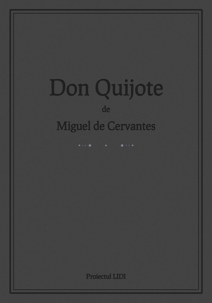 Don Quijote pentru Kindle, Sony Reader, Nook, iPhone, iPad, Android, Blackberry.