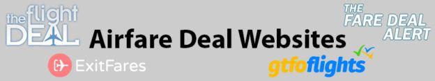 My 4 Favorite Airfare Deal Websites: The Flight Deal, Fare Deal Alert, Exit Fares & GTFO Flights