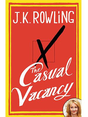 J.K. Rowling's The Casual Vacancy Book Cover: 512 pages, on sale September 27! o-o
