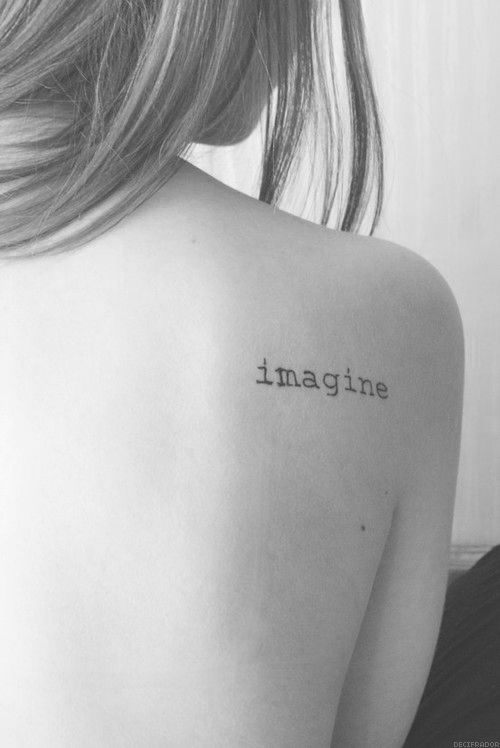 "tattoo that says ""imagine""."