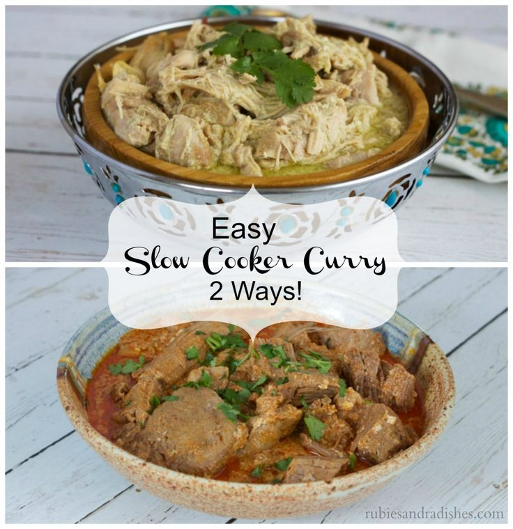 EASY SLOW COOKER CURRY – 2 WAYS!