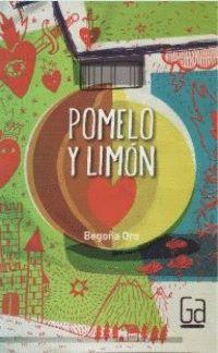 Pomelo y limón $155, 224 pp Un narrador cuenta la historia de amor de Jorge y María por medio de mensajes, dibujos y posts del blog de María.
