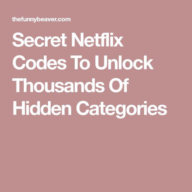 Secret Netflix Codes To Unlock Thousands Of Hidden