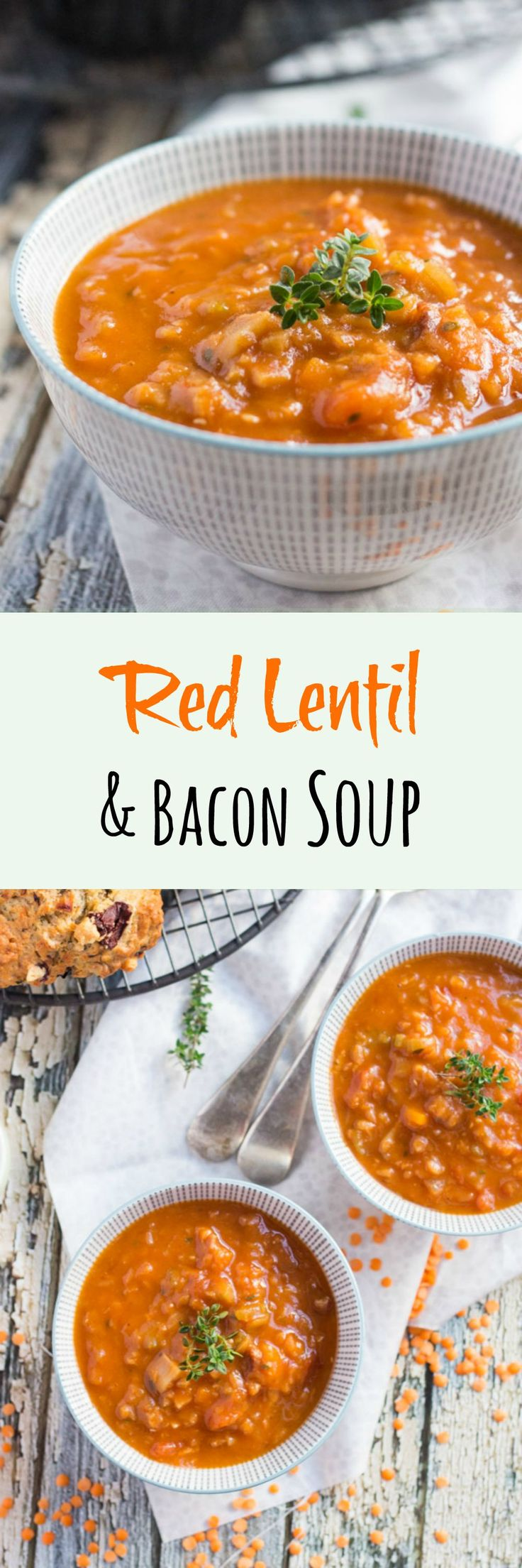 Red Lentil & Bacon Soup.  A simple yet hearty soup.  Perfect for a busy weeknight dinner.