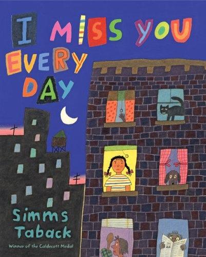3 - 5 rhyming: Reading, Girl, I Miss You, Simms Taback, Books Worth, Illustration, Kids, Children S Books