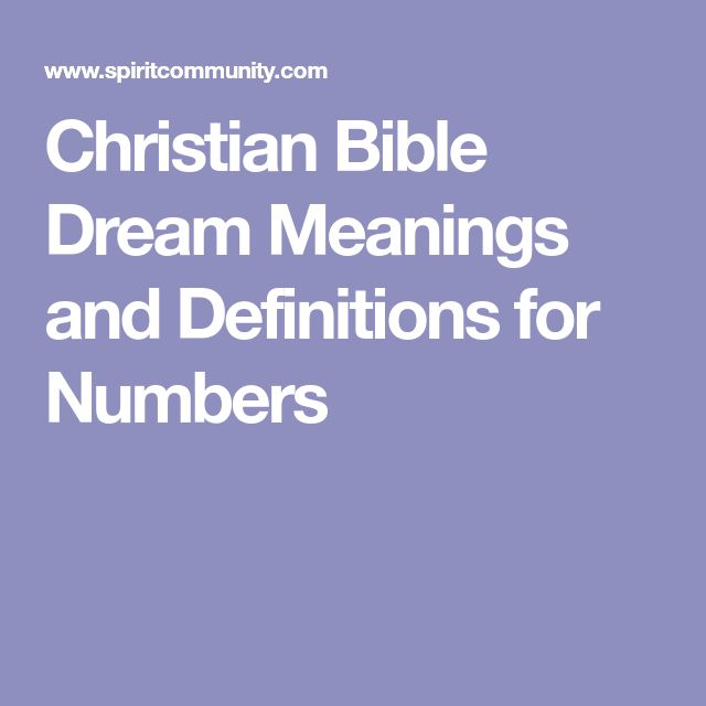 Christian Bible Dream Meanings and Definitions for Numbers