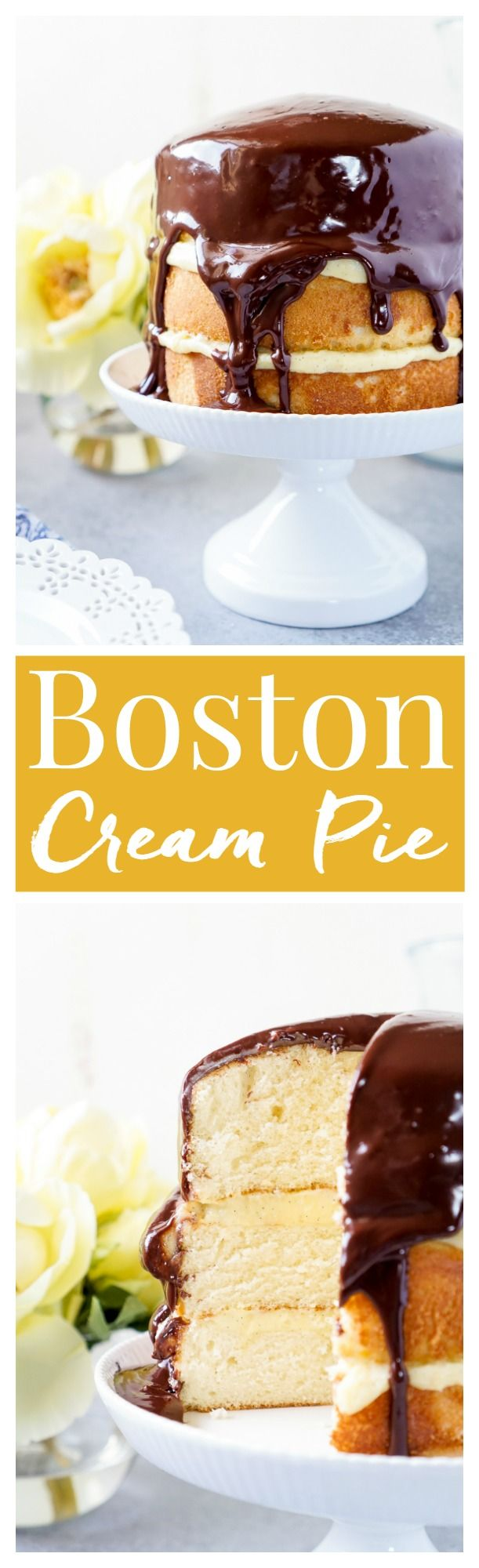 This Triple Layer Boston Cream Pie is a CLASSIC if there ever was one ...