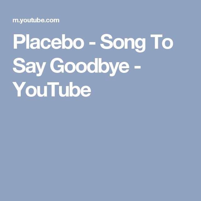 Placebo - Song To Say Goodbye - YouTube