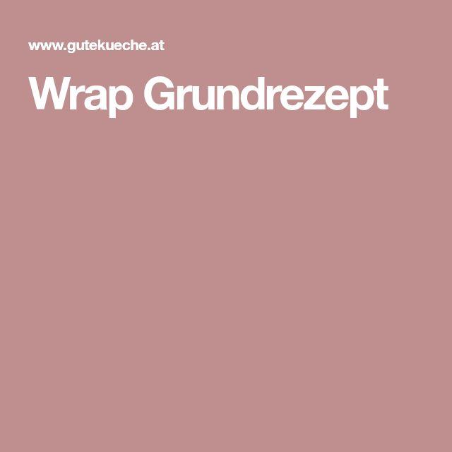 Wrap Grundrezept