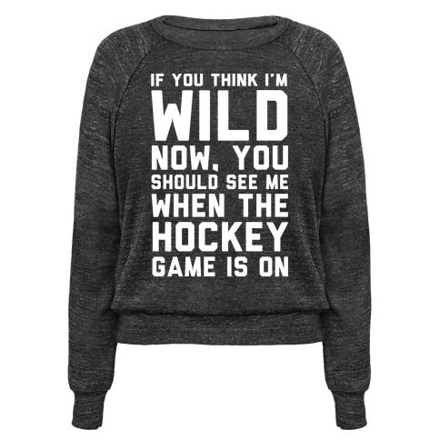 I don't think I am a wild or crazy person but if you do think I am a crazy fan now, wait till the hockey game is on and you'll see how crazy and wild I get. The moment my boys hit the hockey rink and start to hit that puck around with their sticks, I'll go nuts. So you better hope my team wins or else there could be hell to pay. This awesome hockey shirt perfect for any fan will let you know not to make me mad while the game is on!