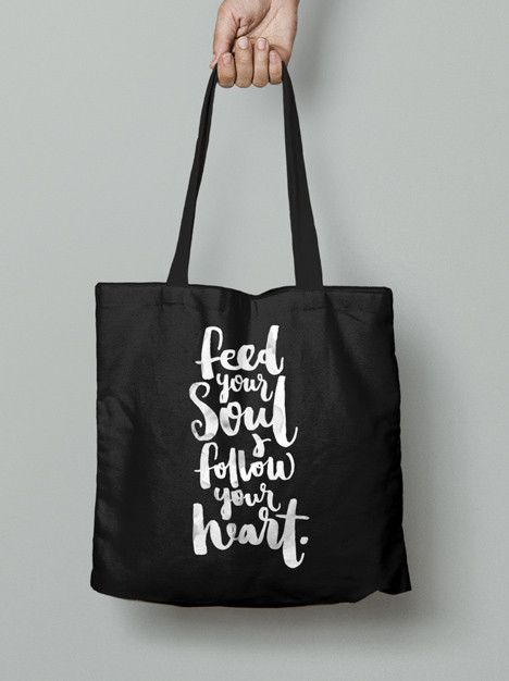 Tote Bag - Feed your soul & follow your heart.