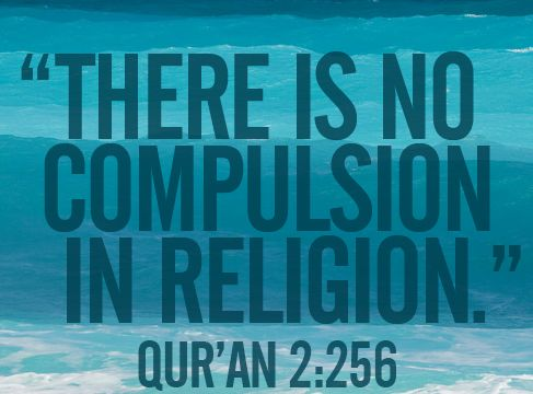 On 'There is no compulsion in religion' - The Ex-Muslim