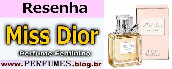 Perfume Miss Dior  http://perfumes.blog.br/resenha-de-perfumes-christian-dior-miss-dior-eau-fraiche-feminino-preco