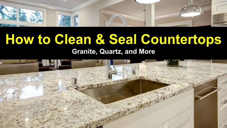 11 Easy Ways To Clean Granite Countertops More In 2020 Granite Countertops Kitchen Cleaning Granite Countertops How To Clean Granite