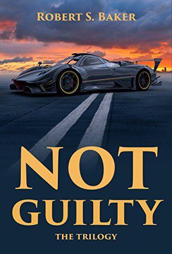 Not Guilty: The Trilogy by Robert S Baker https://www.amazon.co.uk/dp/B01NAECWG2/ref=cm_sw_r_pi_dp_x_ffLZyb7Y9D4JP