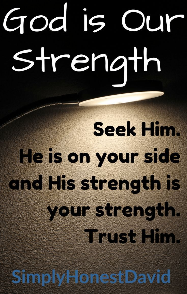 Bible Verses for Strength - God is our strength. Don't miss this profound truth!