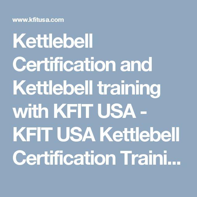 Kettlebell Certification and Kettlebell training with KFIT USA - KFIT USA Kettlebell Certification Training