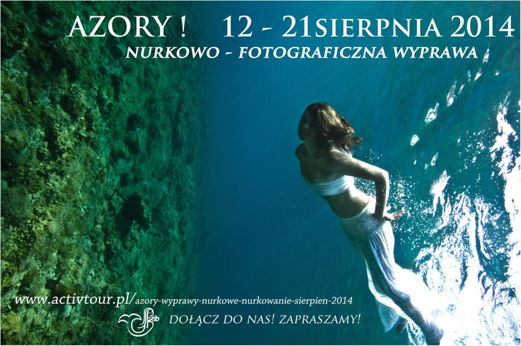 ..water..fashion..photography! http://www.activtour.pl/azory-wyprawy-nurkowe-nurkowanie-sierpien-2014