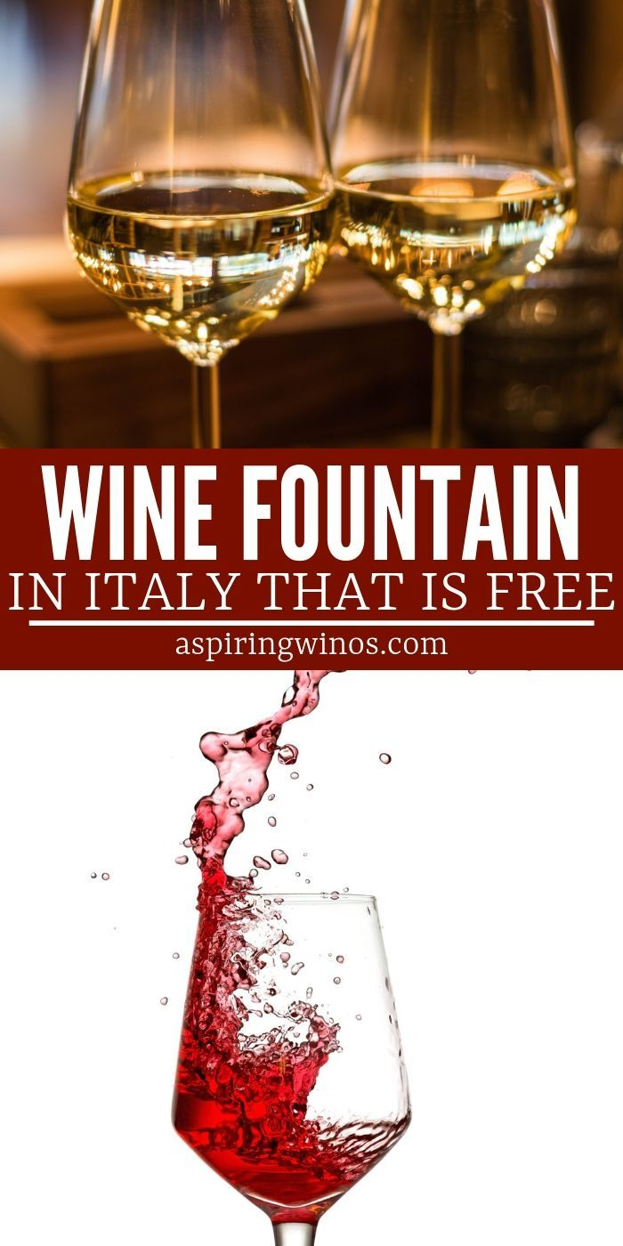Free Wine Fountain Free Wine Wine Italian Wine