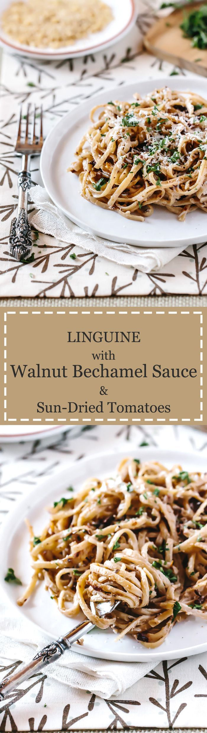 Linguine with Walnut Bachamel Sauce and Sun-Dried Tomatoes - An easy to make and super flavorful pasta dish recipe  that you can make for your family.