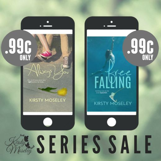 NEW COVERS AND SALE PROMO: Always You and Free Falling by Kirsty Moseley ~ https://fairestofall.wordpress.com/2015/07/31/new-covers-and-sale-promo-always-you-and-free-falling-by-kirsty-moseley/