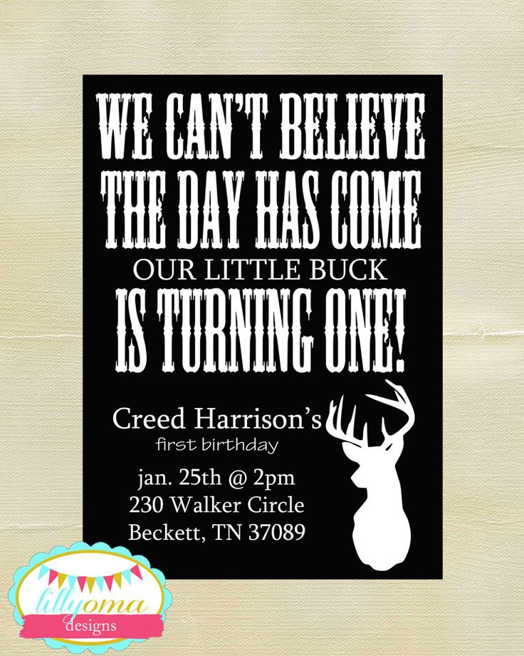 "Printable ""Little Buck"" First Birthday Custom Invitation Hunting Deer Black White Digital File by LillyOmaDesigns on Etsy https://www.etsy.com/listing/191318998/printable-little-buck-first-birthday"