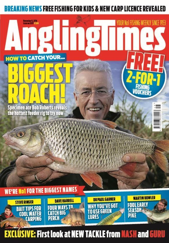 In this Issue:    FREE 2-for-1 fishing vouchers    Biggest roach! Specimen ace Bob Roberts reveals the hottest feeder rig to try now    BREAKING NEWS: Free fishing for kids & new carp licence revealed    We're No.1 for the biggest names    Steve Ringer: Bait tips for cool water carping    Dave Harrell: Four ways to catch big perch    Dr Paul Garner: Why you've got to use green lures    Martin Bowler: Fool early season pike    EXCLUSIVE: First look at NEW TACKLE from Nash and Guru