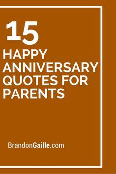 15 Happy Anniversary Quotes For Parents
