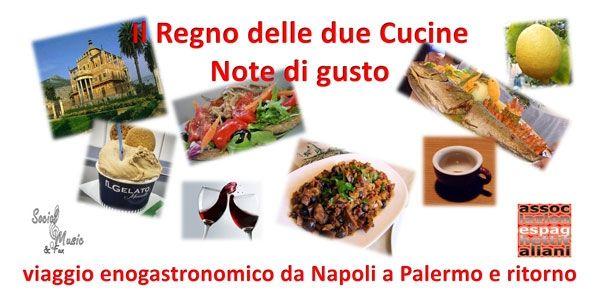 12/11 - ex-Libreria Vesuvio - Villa Bruno - San Giorgio a Cremano (NA) - Per i Sabati dell'Associazione: Il Regno delle due Cucine, Note di gusto