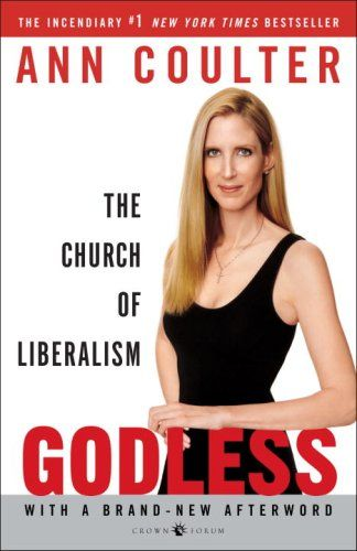 Bestseller Books Online Godless: The Church of Liberalism Ann Coulter $10.17  - http://www.ebooknetworking.net/books_detail-1400054214.html