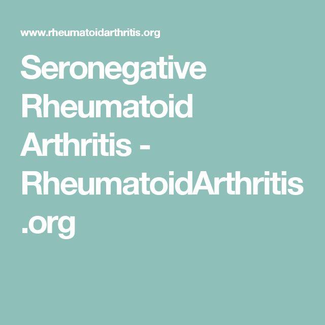 Seronegative Rheumatoid Arthritis - RheumatoidArthritis.org