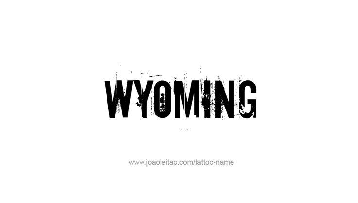 Tattoo Design USA State Name Wyoming