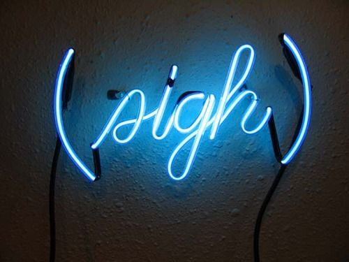 Le sigh.: Southern Charms, Neon Signs, Cubicles, Art, Neon Sigh, Trav'Lin Lighting, Typography, Neon Lighting Signs Blue, Desks At Work