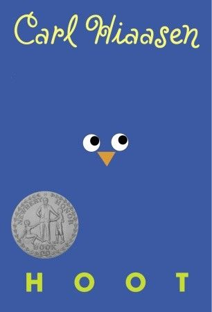 Hoot by Carl Hiaasen - A young adult level novel - good message and well written - It was an easy read and I enjoyed the book
