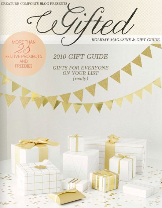 Gifted Magazine! full of lovely ideas, got me in the holiday mood!!